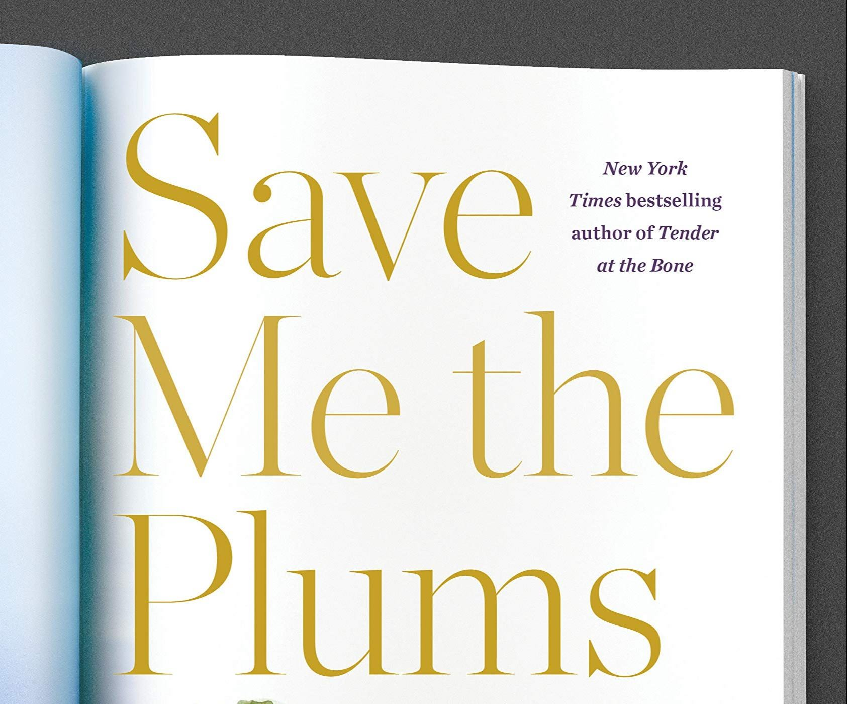 Save Me the Plums Book Cover