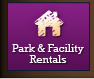 Parks and Facility Rentals