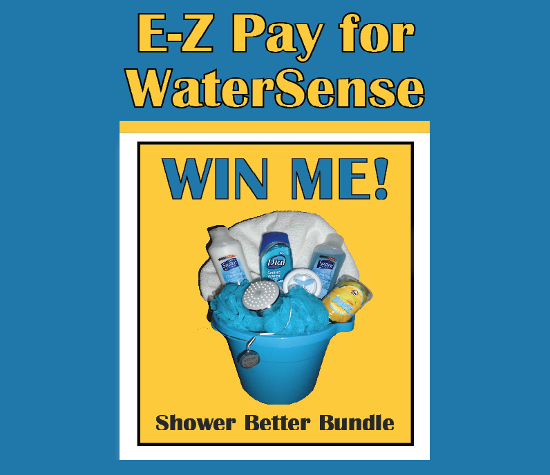 2017 E-Z Pay for WaterSense Contest